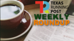 Your Weekly Texas Running Post Roundup: August 18-24
