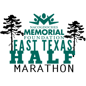 Nacogdoches Memorial Foundation East Texas Half Marathon