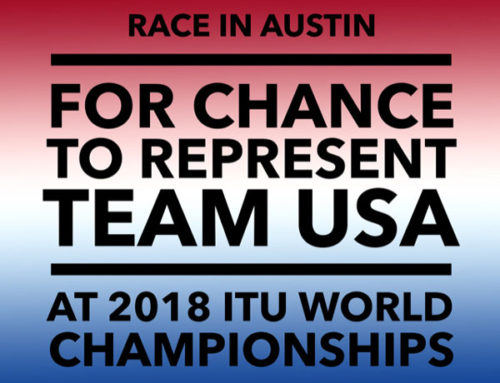 Race in Austin for your opportunity to represent Team USA at 2018 ITU World Championships